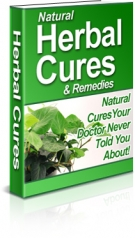 Thumbnail Natural Herbal Cures & Remedies - With Resell Rights