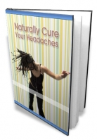 Thumbnail Naturally Cure Your Headaches - With Master Resale Rights