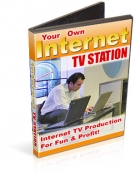 Thumbnail Your Own Internet TV Station - With Resell Rights