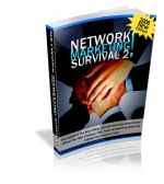 Thumbnail Network Marketing Survival 2 : 2008 New Edition! - With Private Label Rights