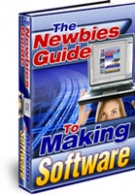 Thumbnail The Newbies Guide To Making Software - With Master Resell Rights