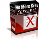 Thumbnail No More Grey Screens - With Resell Rights
