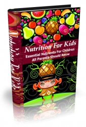 Thumbnail Nutrition for Kids - With Master Resell Rights