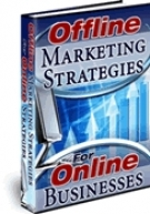 Thumbnail Offline Marketing Strategies For Online Businesses - With Master Resell Rights