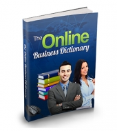 Thumbnail The Online Business Dictionary - With Master Resell Rights