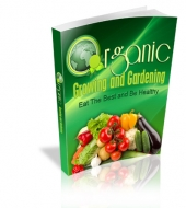 Thumbnail Organic Growing And Gardening - With Master Resale Rights