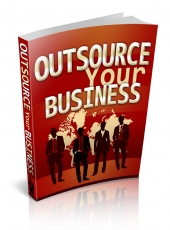 Thumbnail Outsource Your Business - With Private Label Rights