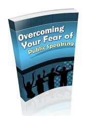 Thumbnail Overcoming Your Fear Of Public Speaking - With Private Label Rights