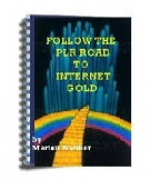 Thumbnail Follow the PLR Road to Internet Gold - With Giveaway Rights