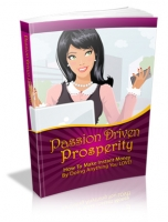 Thumbnail Passion Driven Prosperity With Master Resale Rights