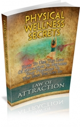 Thumbnail Physical Wellness Secrets - With Master Resale Rights