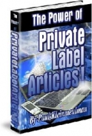 Thumbnail The Power Of Private Label Articles - With Giveaway Rights