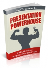 Thumbnail How To Become A Presentation Powerhouse - With Personal Use Rights