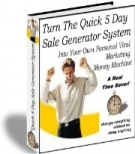 Thumbnail Turn The Quick 5 Day Sale Generator System - With Resell Rights