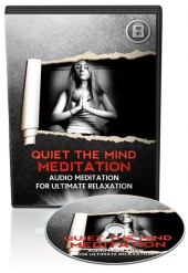 Thumbnail Quiet The Mind Meditation Audio - With Master Resell Rights