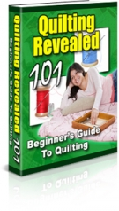 Thumbnail Quilting Revealed 101 - Beginner's Guide To Quilting - With Private Label Rights