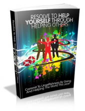 Thumbnail Resolve To Help Yourself Through Helping Others - With Master Resale Rights