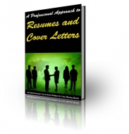 Thumbnail A Professional Approach To Resume and Cover Letters - With Private Label Rights