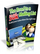Thumbnail The Road to a 50k Mailing List - With Master Resell Rights