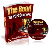 Thumbnail The Road to PLR Success - With Master Resell Rights
