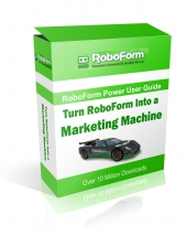 Thumbnail Turn RoboForm Into A Marketing Machine - With Private Label Rights