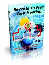 Thumbnail Secrets To Free Web Hosting - With Master Resell Rights