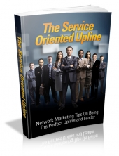 Thumbnail The Service Oriented Upline - With Master Resell Rights