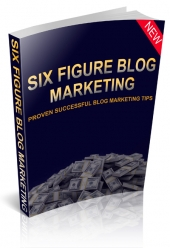 Thumbnail Six Figure Blog Marketing - With Master Resell Rights
