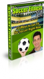 Thumbnail Soccer Fitness 101 - With Master Resale Rights