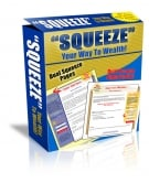 Thumbnail Squeeze Your Way To Wealth! - With Master Resale Rights