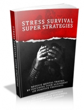 Thumbnail Stress Survival Super Strategies - With Master Resale Rights