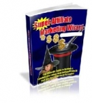 Thumbnail Super Affiliate Marketing Wizard - With Master Resell Rights