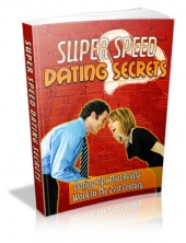 Thumbnail Super Speed Dating Secrets - With Private Label Rights