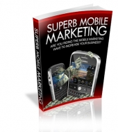 Thumbnail Superb Mobile Marketing - With Master Resale Rights