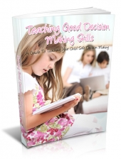 Thumbnail Teaching Good Decision Making Skills - With Master Resell Rights