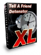 Thumbnail Tell A Friend Detonator XL - With Master Resell Rights