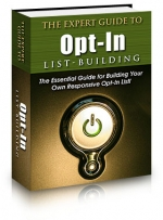 Thumbnail The Expert Guide To Opt-In List Building - With Private Label Rights
