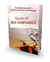 Thumbnail The Art of Self-Confidence - With Private Label Rights