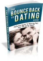 Thumbnail The Bounce Back To Dating Guide - With Master Resell Rights
