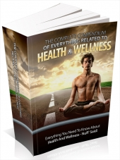 Thumbnail The Complete Compendium Of Everything Related To Health & Wellness - With Master Resale Rights