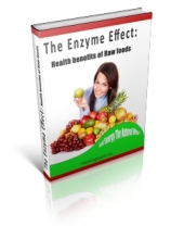 Thumbnail The Enzyme Effect: Health Benefits Of Raw Food - With Private Label Rights