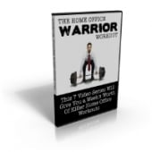 Thumbnail The Home Office Warrior Workout - With Master Resale Rights