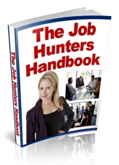 Thumbnail The Job Hunters Handbook - With Private Label Rights