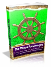Thumbnail The Manual For Moving On - With Master Resale Rights