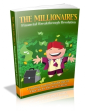 Thumbnail The Millionaire's Financial Breakthrough Revolution - With Master Resale Rights