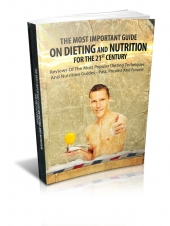 Thumbnail The Most Important Guide On Dieting And Nutrition For The 21st Century - With Master Resale Rights