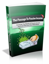 Thumbnail The Passage To Passive Income - With Master Resell Rights