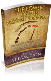 Thumbnail The Power Of The Present Moment - With Master Resale Rights