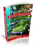 Thumbnail The Secrets For A Lush Garden - With Master Resale Rights