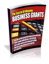 Thumbnail The Secrets Of Winning Business Grants - With Private Label Rights